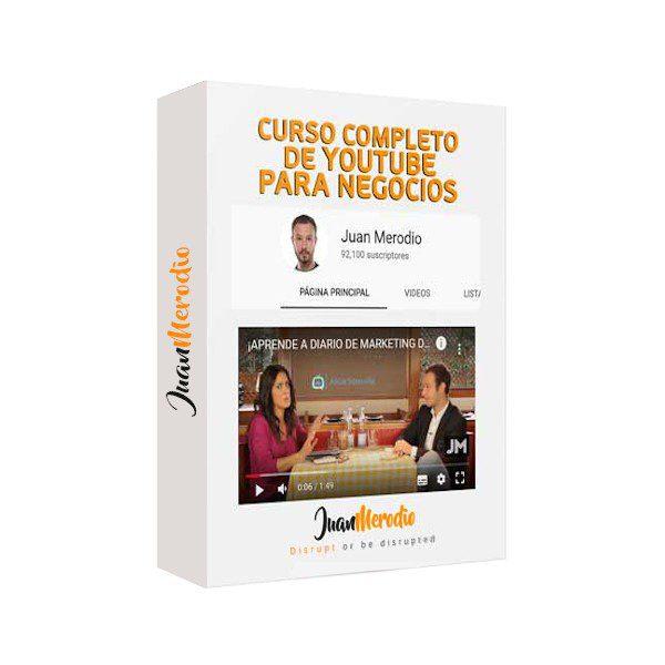 Curso Completo de Youtube para Negocios - Juan Merodio