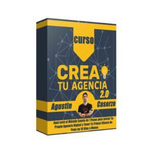Curso Crea Tu Agencia 2.0 - Agustin Casorzo
